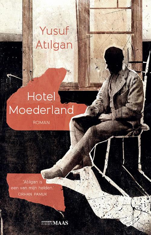 Yusuf Atılgan - Hotel Moederland