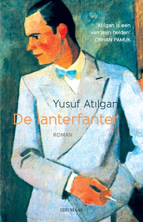 Yusuf Atılgan - De lanterfanter