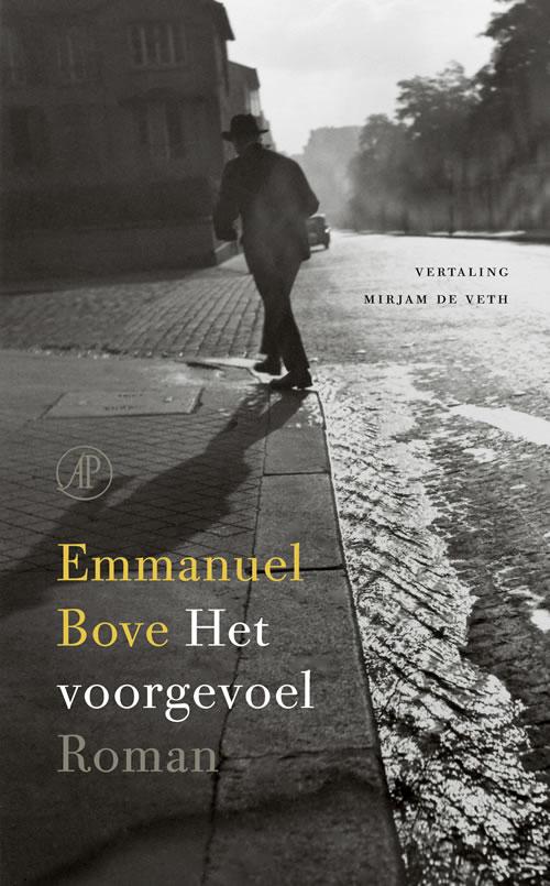 Emmanuel Bove - Het voorgevoel