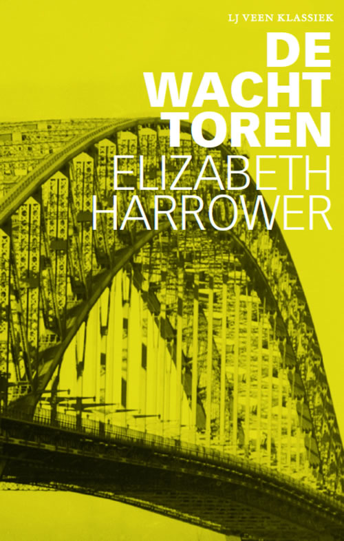 Elizabeth Harrower - De wachttoren