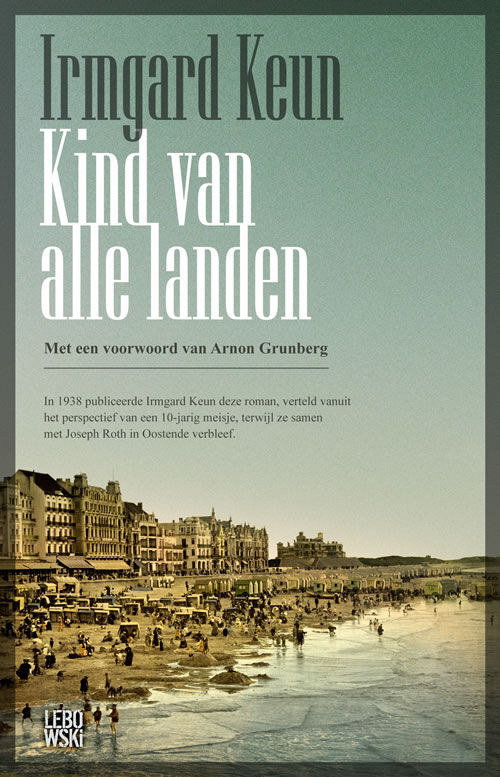 Irmgard Keun - Kind van alle landen