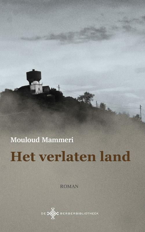 Mouloud Mammeri - Het verlaten land