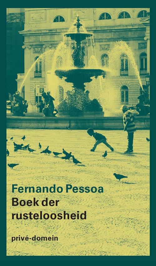 Fernando Pessoa - Boek der rusteloosheid