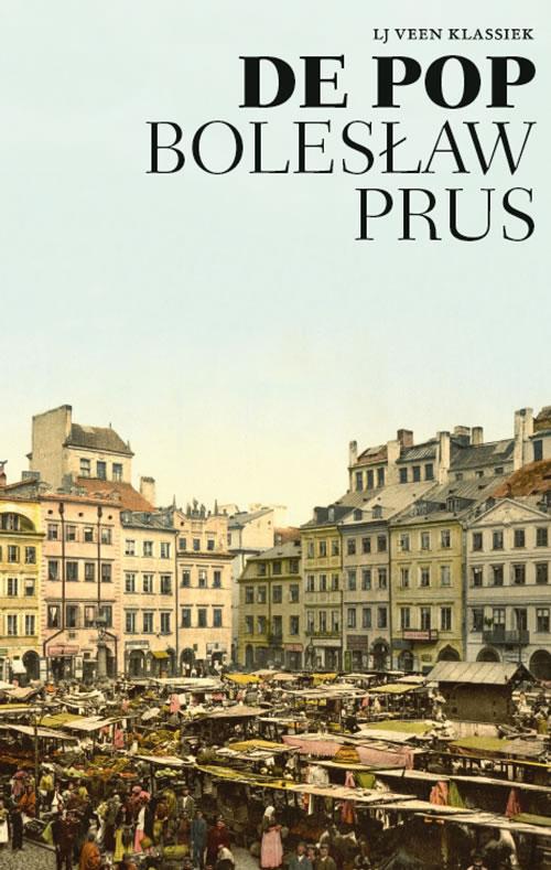 Bolesław Prus - De pop