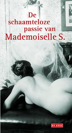 - De schaamteloze passie van Mademoiselle S.