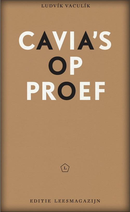 Ludvík Vaculík - Cavia's op proef