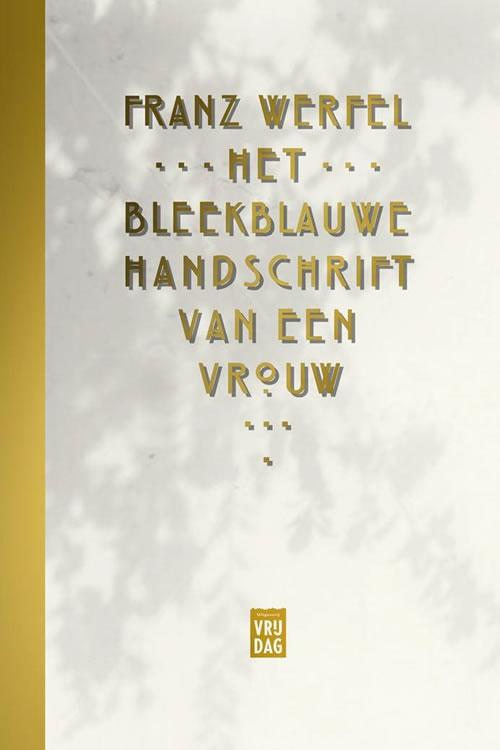 Franz Werfel - Het bleekblauwe handschrift van een vrouw