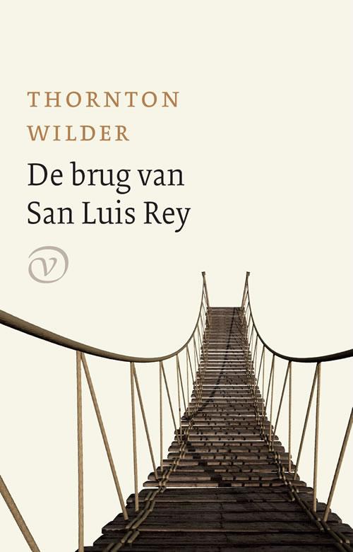 Thornton Wilder - De brug van San Luis Rey