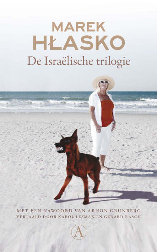 Marek Hłasko - De Israëlische trilogie