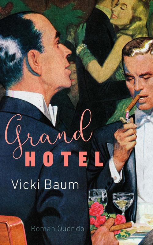 Vicky Baum - Grand Hotel