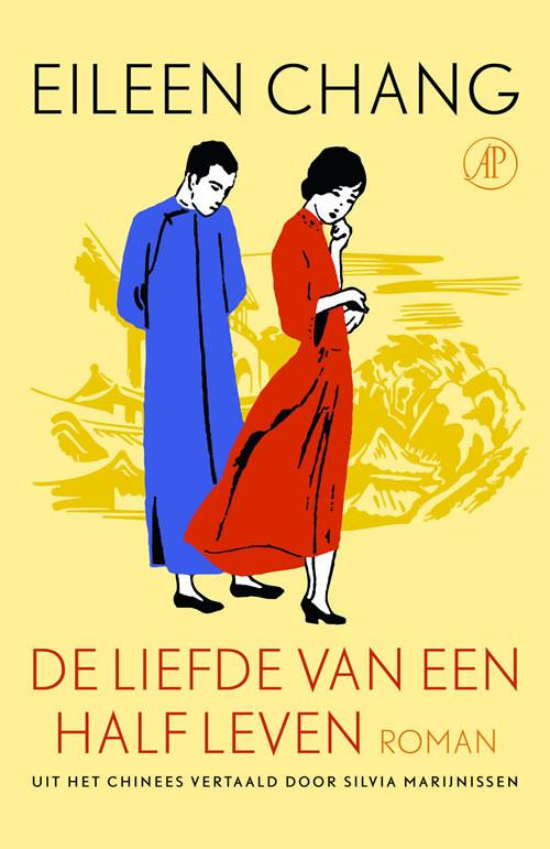 Eileen Chang - De liefde van een half leven