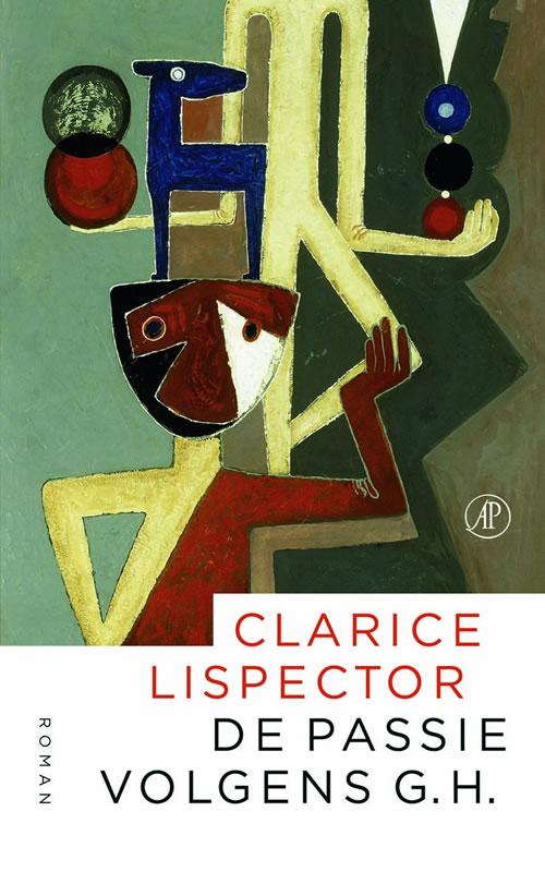 Clarice Lispector - De passie volgens G.H.