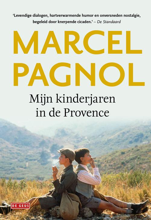 Marcel Pagnol - Mijn kinderjaren in de Provence