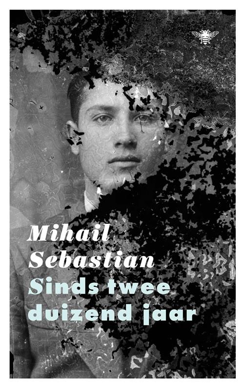 Mihail Sebastian - Sinds tweeduizend jaar