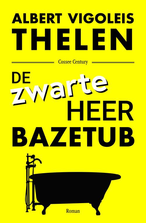 Albert Vigoleis Thelen - De zwarte heer Bazetub