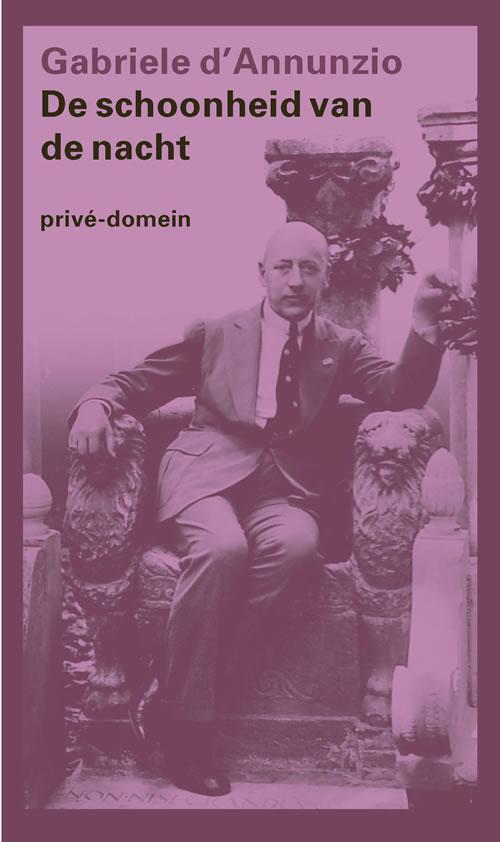 Gabriele d'Annunzio - De schoonheid van de nacht